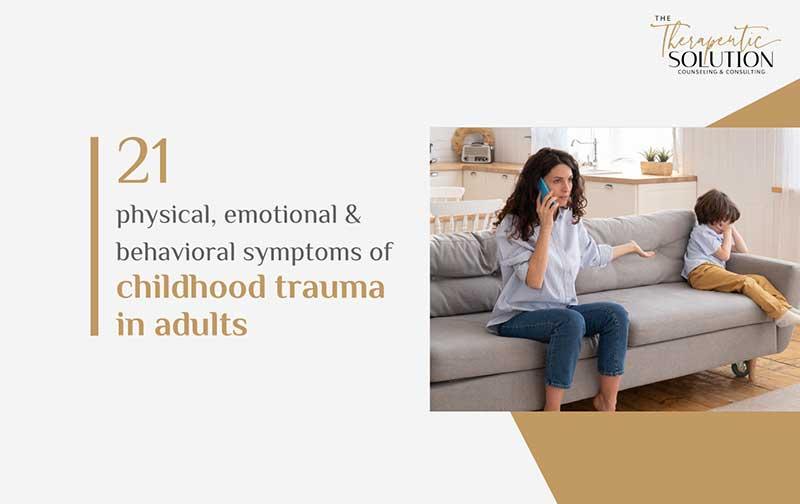 Symptoms of Childhood Trauma